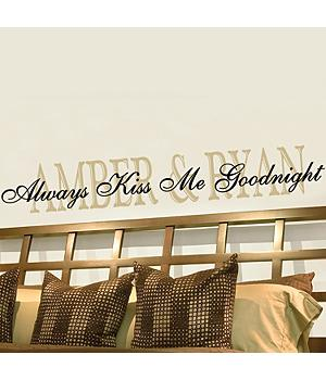 Personalized Always Kiss Me Goodnight Vinyl Wall Decals