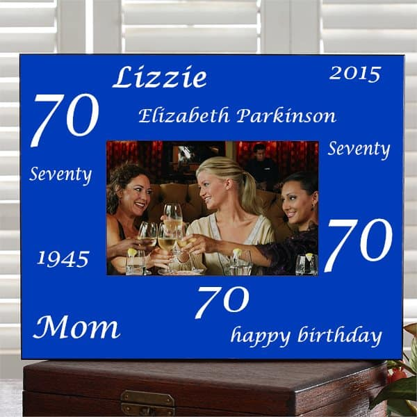 Personalized 70th Birthday Picture Frame for Mom - a lovely way to showcase a favorite picture from her 70th birthday celebration!