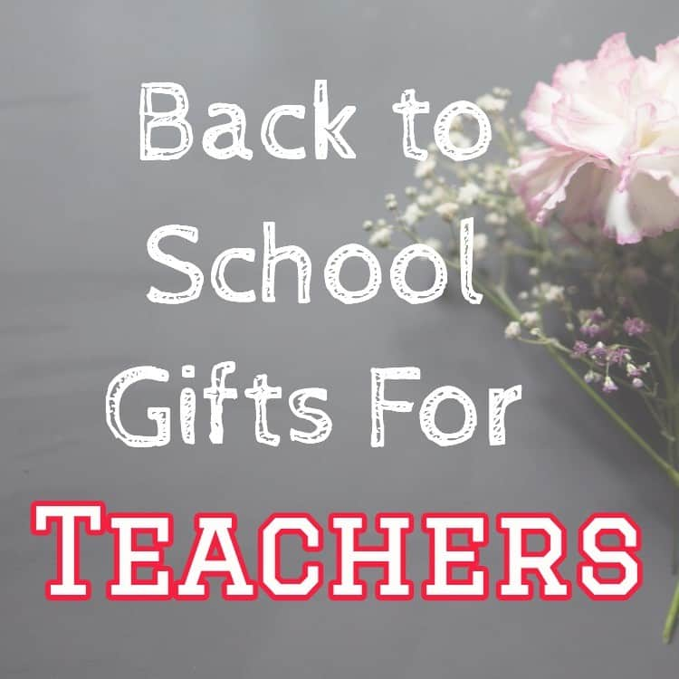 Back to School Gifts for Teachers + Free Printables