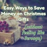 Easy Ways to Save Money on Christmas Gifts