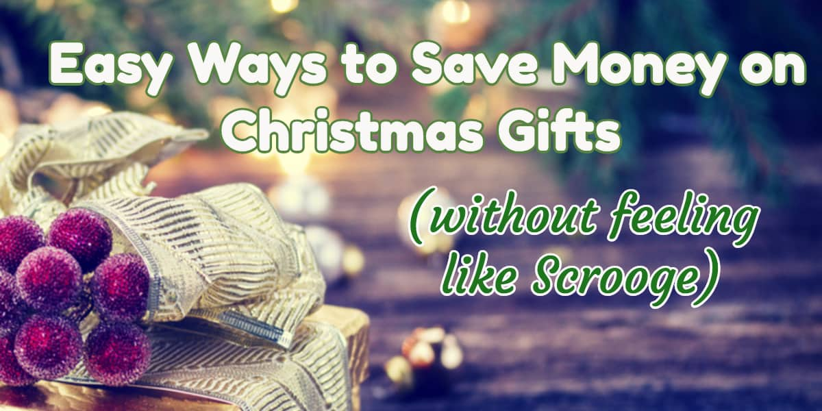 Easy Ways to Save Money on Christmas Gifts - Meaningful Gifts for Her
