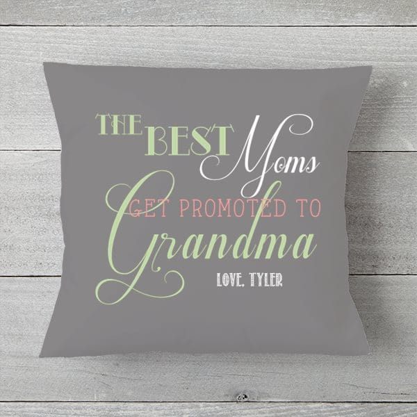 "First time grandma gift ideas - how cute is this ""The Best Moms Get Promoted to Grandma"" pillow?  Personalize it for an extra-special touch!"