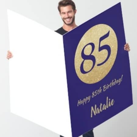 Jumbo 85th birthday greeting card is sure to make a huge impression!